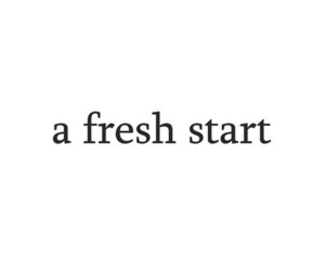 quotes, start, and fresh image