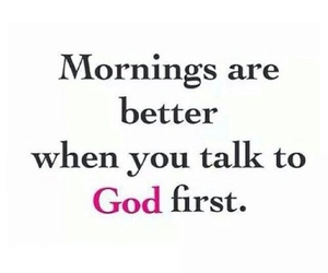 god, morning, and quotes image