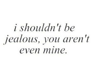 jealous, quotes, and love image