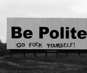 funny, sign, and polite image