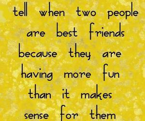 quotes, best friends, and fun image