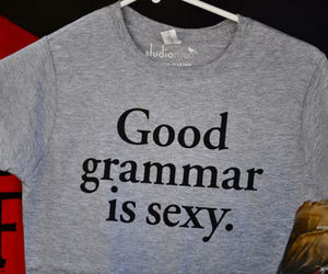 sexy, grammar, and shirt image
