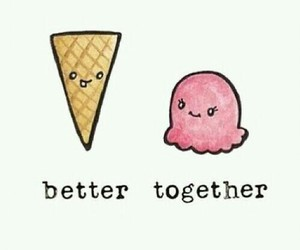 ice cream, wallpaper, and better together image