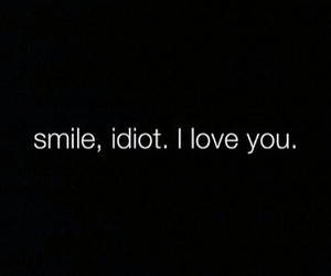 love, smile, and idiot image