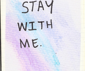 graphic, text, and stay with me image