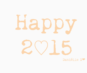 happy new year, cuotes, and 2015 image