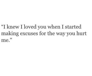 love, excuse, and hurt image