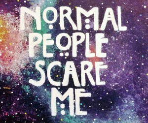 normal, normal people scare me, and american horror story image