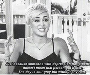 miley cyrus, depression, and quotes image