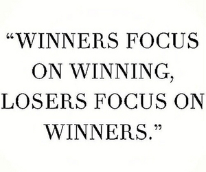 winner, quote, and loser image