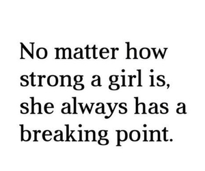 girl, quotes, and strong image