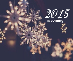 2015 and is coming image
