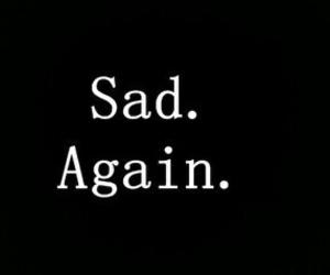 sad and again image