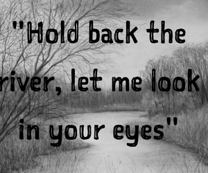 eyes, river, and hold back image