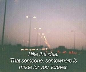 quote, forever, and someone image