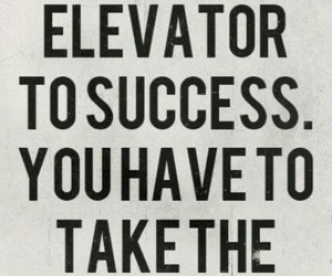 stairs, success, and elevator image