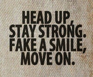 move on, quote, and stay strong image