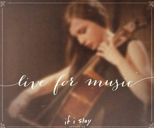 music, if i stay, and live image