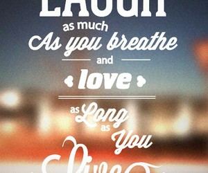 laugh, live, and quote image