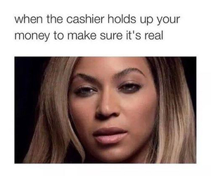 funny, beyoncé, and money image