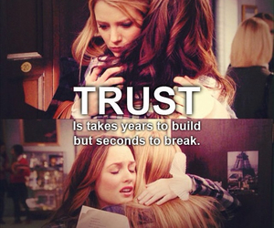 trust, quote, and gossip girl image