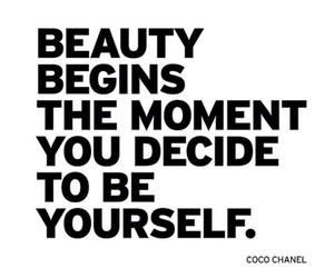be yourself, beauty, and coco chanel image