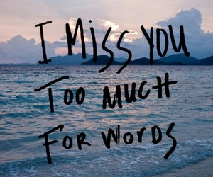 love, quote, and i miss you image