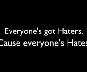 black, haters, and quotes image