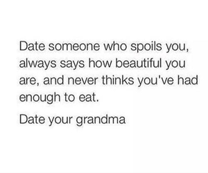 grandma, quote, and date image
