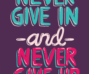 never, quotes, and motivation image