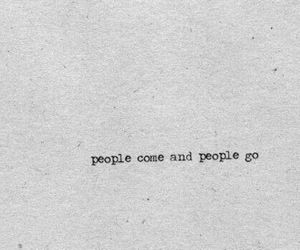people, quotes, and go image