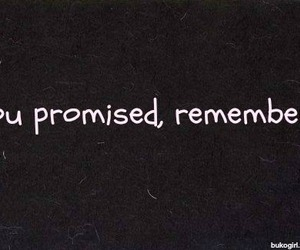 promise, remember, and sad image