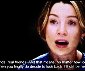 friends, grey's anatomy, and quote image