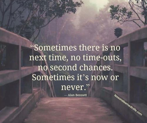 quotes, never, and now image