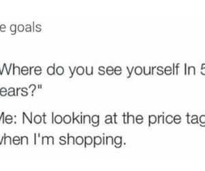 shopping, funny, and goals image
