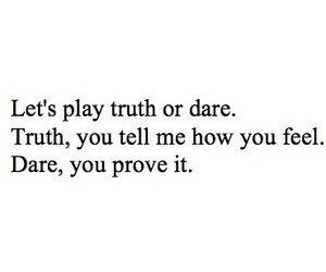 truth, quote, and dare image