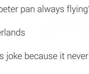 funny, peter pan, and joke image
