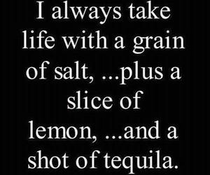 tequila, life, and lemon image