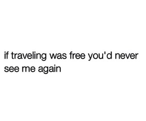 lol, travel, and quotes image