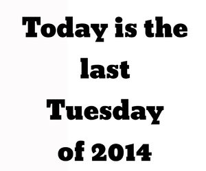 december, last, and tuesday image