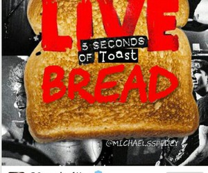 5sos, 5 seconds of summer, and 5 seconds of toast image