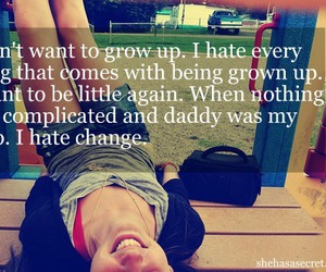 quote, daddy, and grow up image