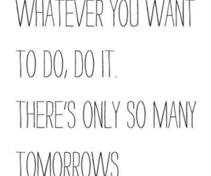quotes, tomorrow, and life image