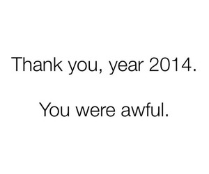 2014, awful, and new year image