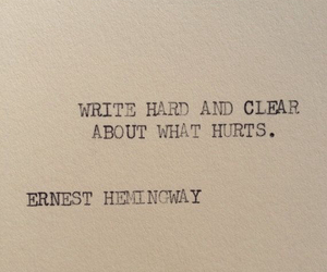 quotes, hurt, and ernest hemingway image