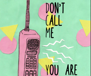 call, don't, and call me image