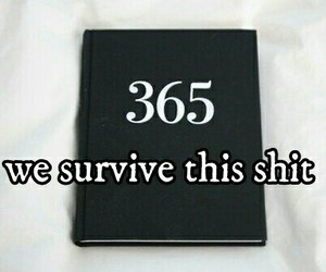 365, survive, and 2015 image
