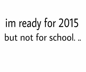 not, ready, and school image