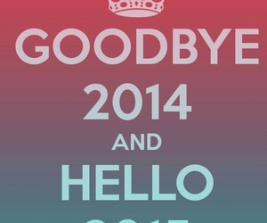 new year, 2015, and goodbye 2014! image