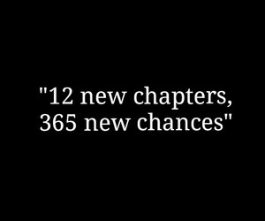 new year, chance, and quotes image
